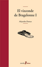 El vizconde de Bragelonne I