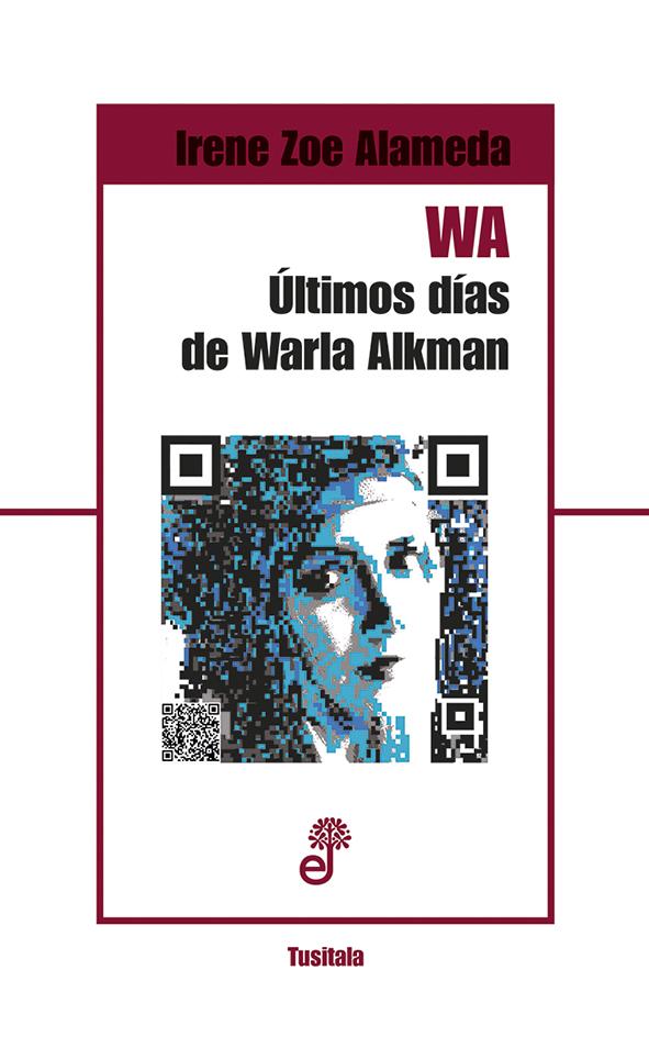 W.A. Últimos días de Warla Alkman