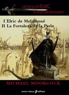 1. Elric de Melniboné - La fortaleza de la perla