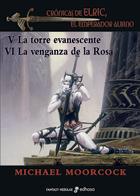3. La Torre evanescente - La vengaza de la Rosa