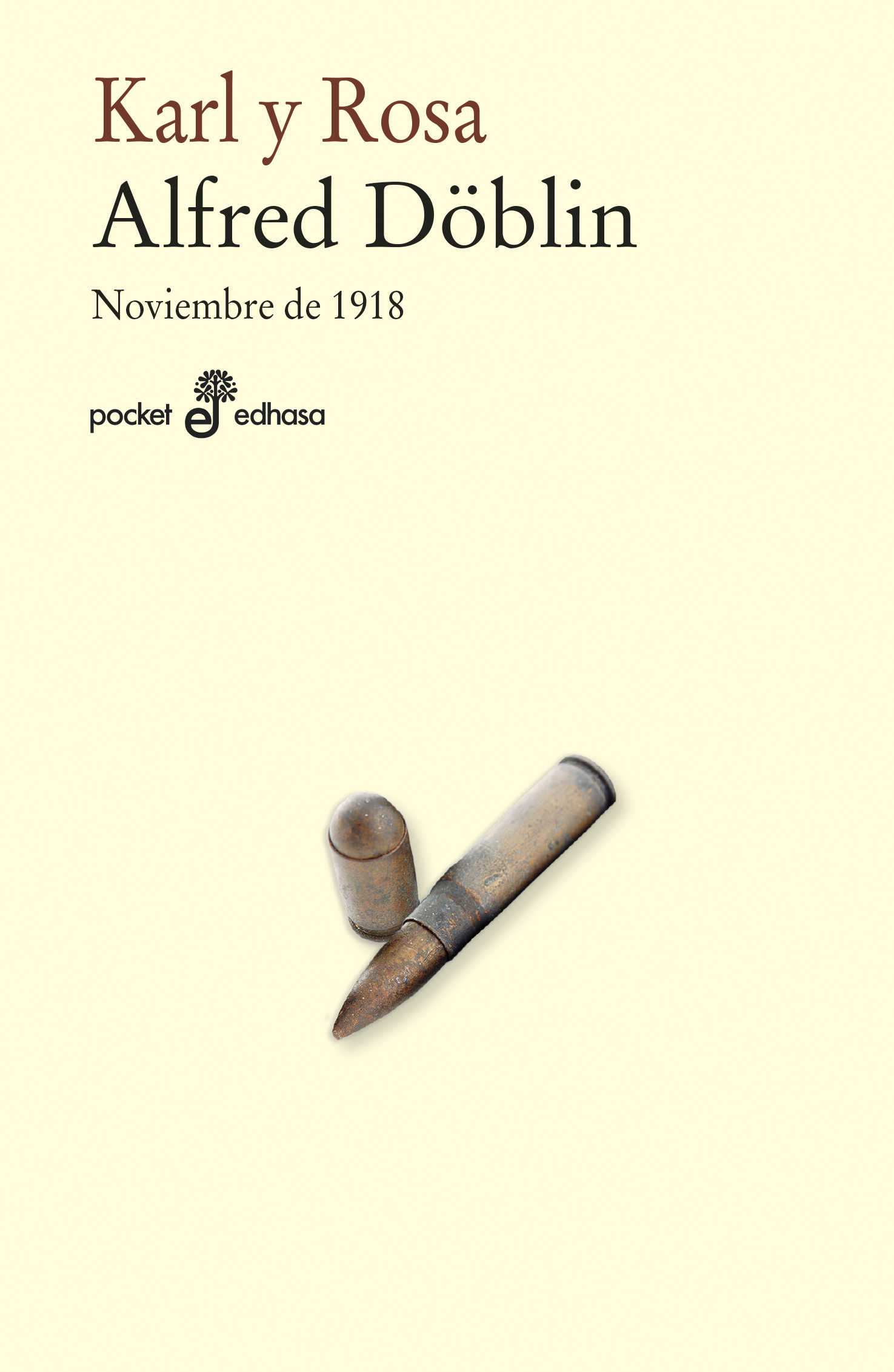 Karl y Rosa. Noviembre 1918 III (bolsillo)