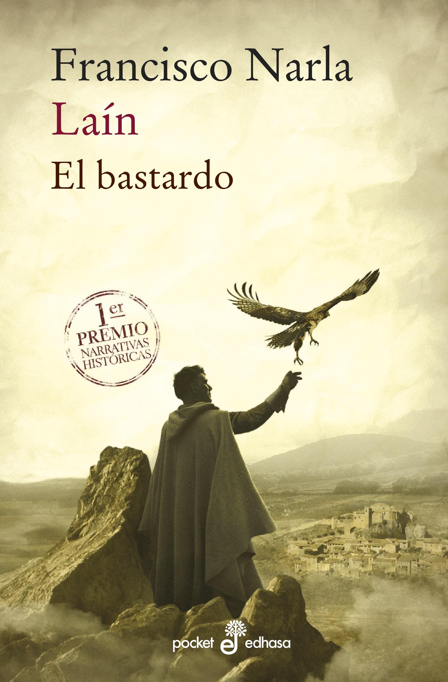 LAÍN. El bastardo (Bolsillo)
