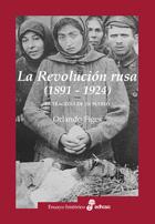 La Revolución Rusa 1891-1924 (rústica)