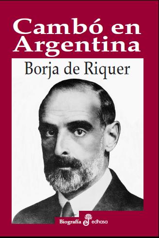 Cambó en Argentina. Negocios y corrupción política