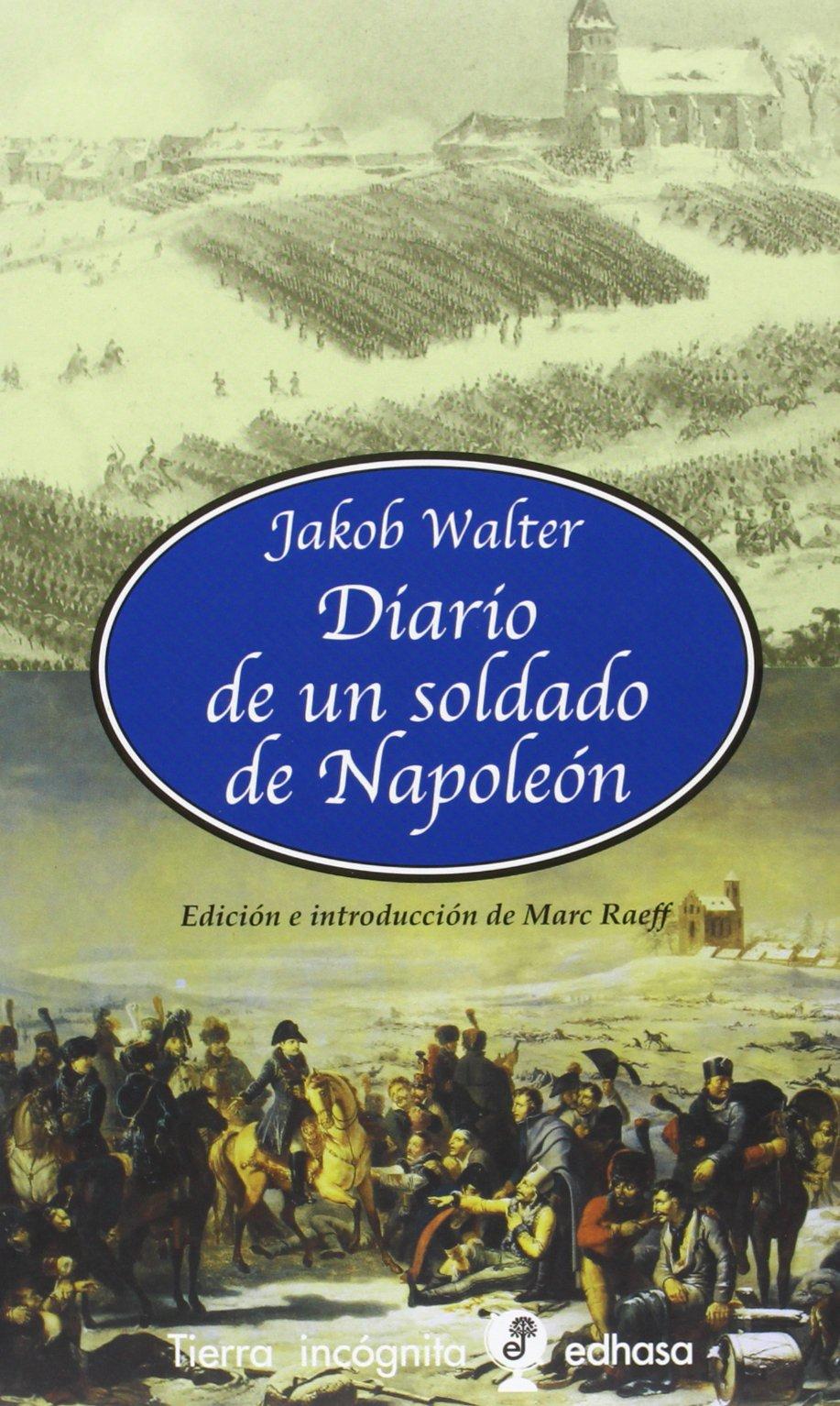 Diario de un soldado de Napoleón