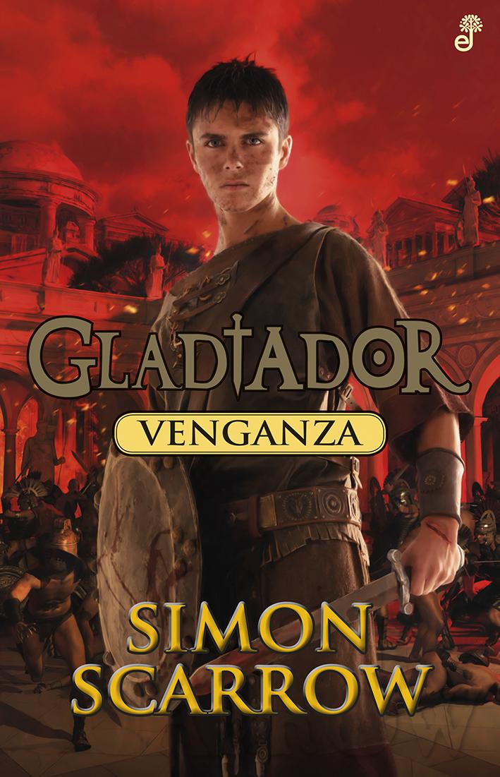 Venganza. Gladiador IV