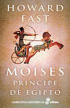 Moisés, el príncipe de Egipto