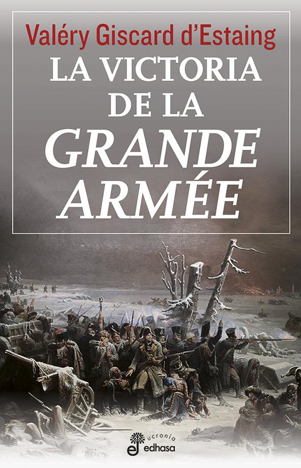 """La victoria de la """"Grande Armée"""""""