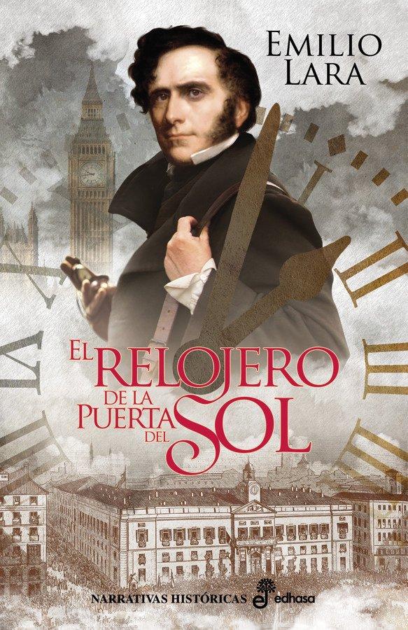 El relojero de la Puerta del Sol  (rústica)