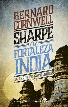 Sharpe y la fortaleza india (III). Cerco de Gawilghur, 1803