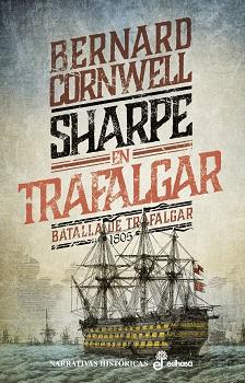Sharpe en Trafalgar (II). Batalla de Trafalgar, 1805