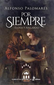 Por siempre. Abelardo y Eloísa