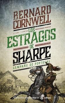 Los estragos de Sharpe. Campaña de Portugal, 1809