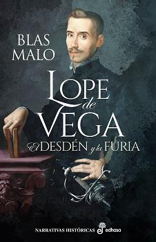 Lope de Vega. El desdén y la furia