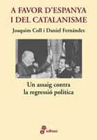 A favor d'Espanya i del catalanisme