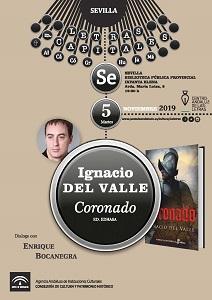 CORONADO, LA NUEVA NOVELA DE IGNACIO DEL VALLE: Presentaciones y reseñas