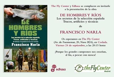 Presentación en Madrid de: De hombres y ríos de Francisco Narla